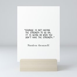 Teddy Roosevelt quote 5 Mini Art Print