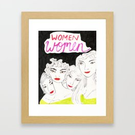 Women Stick Together Framed Art Print