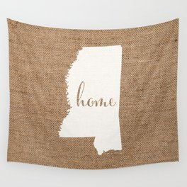 Mississippi is Home - White on Burlap Wall Tapestry