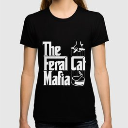 The Feral Cat Mafia T-shirt