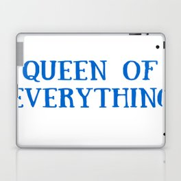 Queen of Everything in Blue Laptop & iPad Skin