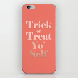 Trick or Treat Yo' Self iPhone Skin