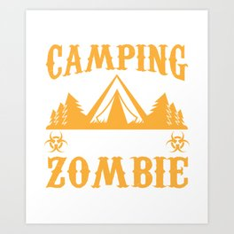 Cool Gift Ideas For Camping Lover. Art Print