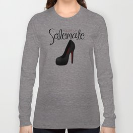 You're My Solemate Long Sleeve T-shirt