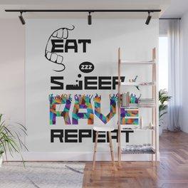 Eat Sleep RAVE Repeat Wall Mural