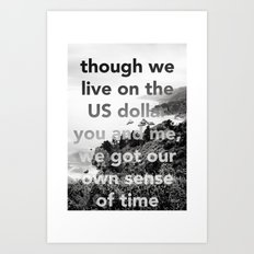 our own sense of time Art Print