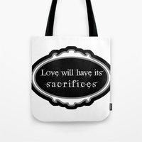 carmilla Tote Bags featuring love will have its sacrifices by mircalla