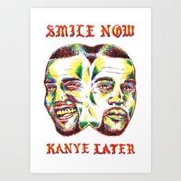 Smile Now Pablo Later Art Print