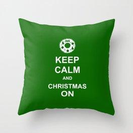 Keep Calm & Christmas On Throw Pillow