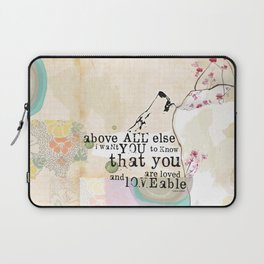 Above All You are Loved Laptop Sleeve