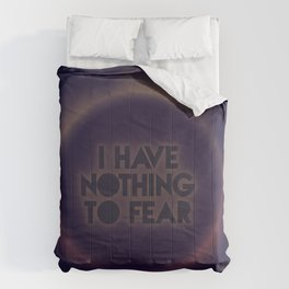 I have nothing to fear Comforters