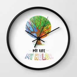 Colour Of My Life Wall Clock