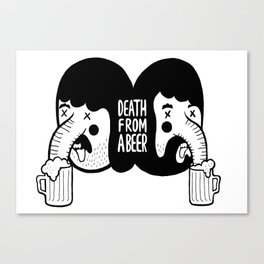 ' Death From A Beer '  Canvas Print