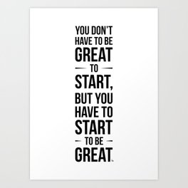 Start! Art Print