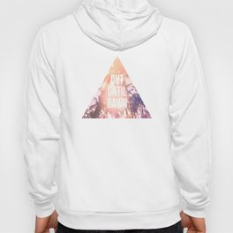 Out Until Dawn Hoody