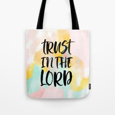 Trust the Lord - Christian Faith typography - Abstract Tote Bag