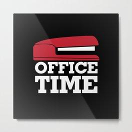 Office Time Metal Print