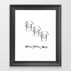 Well Well  Framed Art Print
