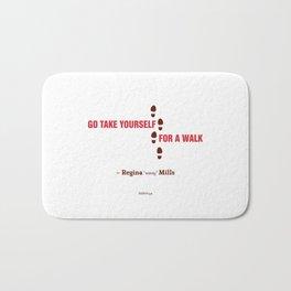 Regina Sassy Mills | Go take yourself for a walk Bath Mat