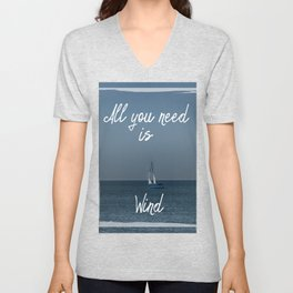 All You Need is Wind Unisex V-Neck