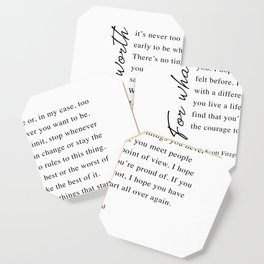 F. Scott Fitzgerald - For What It's Worth Quote  Coaster
