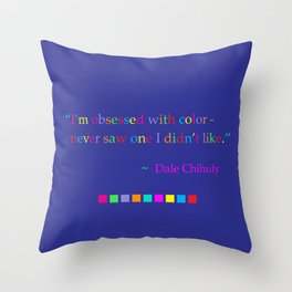 Obsessed with color Throw Pillow