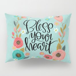 Pretty Not-So-Swe*ry: Bless Your Heart Pillow Sham
