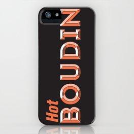 Hot Boudin iPhone Case
