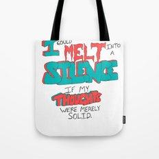 I Could Just Melt Tote Bag