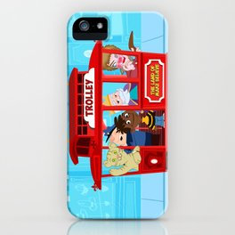 trolley to the land of make believe iPhone Case