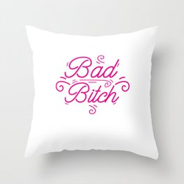 Bad Bitch Shirt Feminism Feminist Bitches Gift Throw Pillow