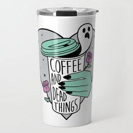Coffee & Dead Things Travel Mug