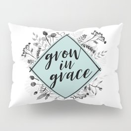 Grow in Grace Watercolor Floral Pillow Sham