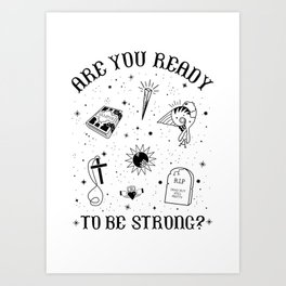 Are you Ready to be Strong? Tattoo Style Graphic Art Print