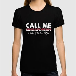 Call Me Singaporean I Love Chicken Rice   Distressed Foodie Favorite Food Vintage Gift Idea T-shirt