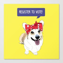 Political Pups - Register To Vote Corgi Canvas Print