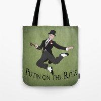 putin Tote Bags featuring Putin on the Ritz by Ellie Bockert Augsburger