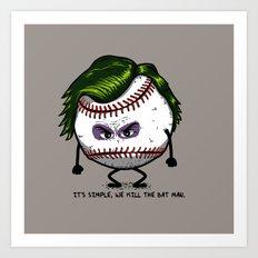 Joker Ball Art Print