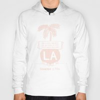 los angeles Hoodies featuring Los Angeles by T-Shirt Business