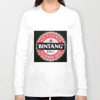 bali Long Sleeve T-shirts featuring BINTANG PILSENER BALI by darma1982