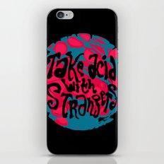 Take Acid With Strangers iPhone & iPod Skin