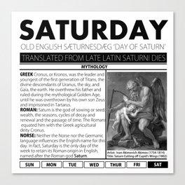 SATURDAY & THE MYTH BEHIND IT Canvas Print