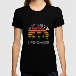 Archery Just The Tip I Promise Bow Hunter Gifts T-shirt