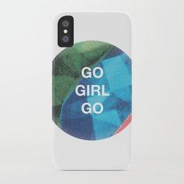 Go Girl Go iPhone Case