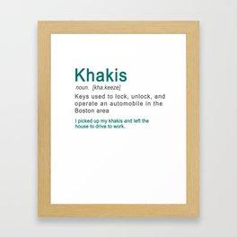 Khakis Definiton Boston Accent Framed Art Print