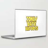 arya Laptop & iPad Skins featuring I only date bad boy - Lucy by Arya