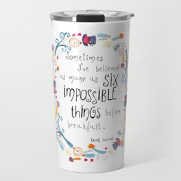 Alice in Wonderland - quote in wreath Travel Mug