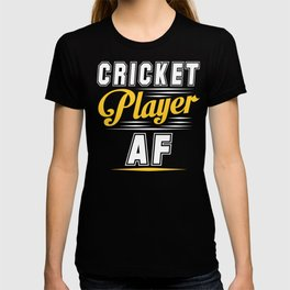 Cricket Player AF Funny Cricket Gift T-shirt