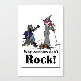 Zombies Don't Rock Canvas Print