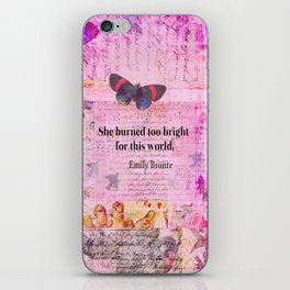 BRONTE QUOTE She burned too bright for this world  iPhone Skin